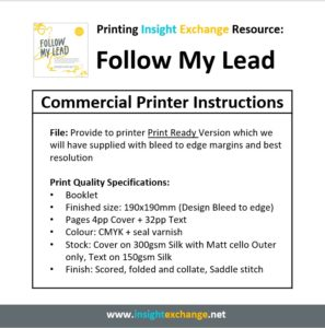Print Work Specification - Follow My Lead