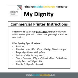 Print Work Specification - My Dignity