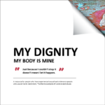 My Dignity - My body is mine - Cover